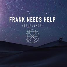 Relevance mp3 Album by Frank Needs Help