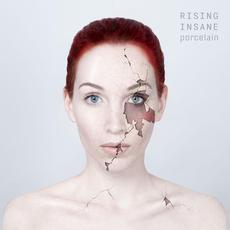 Porcelain mp3 Album by Rising Insane