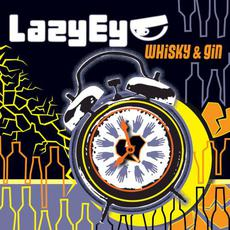 Whisky & Gin mp3 Album by Lazy Eye