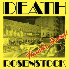 Thanks, Sorry! (Live) mp3 Live by Death Rosenstock