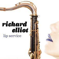 Lip Service mp3 Album by Richard Elliot