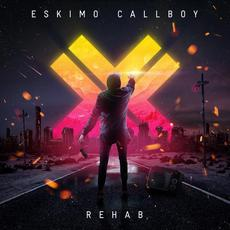Rehab (Japanese Edition) mp3 Album by Eskimo Callboy