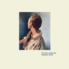 Saints and Sebastian Stories mp3 Album by Konradsen