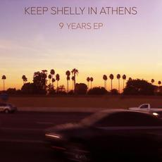 9 Years EP mp3 Album by Keep Shelly In Athens
