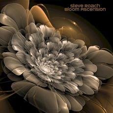 Bloom Ascension mp3 Album by Steve Roach