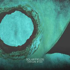 Origin # 03 mp3 Album by Solar Fields