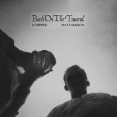 Bank On The Funeral (Stripped) mp3 Album by Matt Maeson