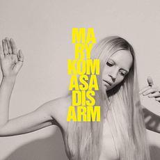 Disarm mp3 Album by Mary Komasa