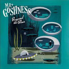 Beyond The Blue mp3 Album by Mr. Goshness