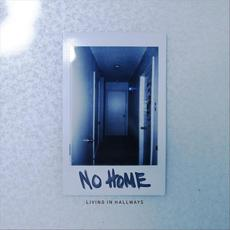 Living in Hallways mp3 Album by No Home