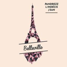 Belleville mp3 Album by Pandrezz, L'Indécis & j'san