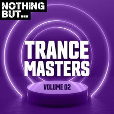 Nothing But... Trance Masters, Volume 02 mp3 Compilation by Various Artists
