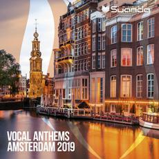 Vocal Anthems Amsterdam 2019 mp3 Compilation by Various Artists