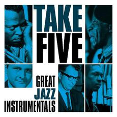 Take Five: Great Jazz Instrumentals mp3 Compilation by Various Artists
