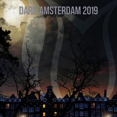 Dark Amsterdam 2019 mp3 Compilation by Various Artists