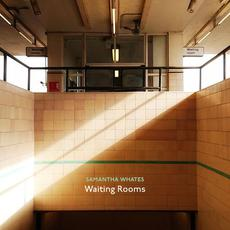 Waiting Rooms mp3 Album by Samantha Whates
