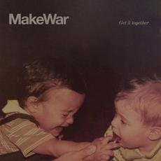 Get It Together mp3 Album by MakeWar