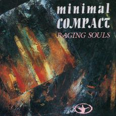 Raging Souls mp3 Album by Minimal Compact