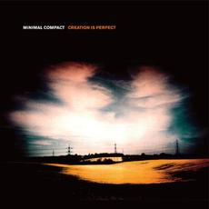 Creation Is Perfect mp3 Album by Minimal Compact