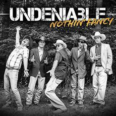 Undeniable mp3 Album by Nothin' Fancy