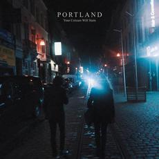 Your Colours Will Stain mp3 Album by Portland