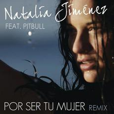 Por Ser Tu Mujer mp3 Single by Natalia Jiménez