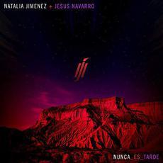 Nunca Es Tarde mp3 Single by Natalia Jiménez