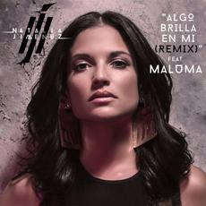 Algo Brilla En Mí mp3 Single by Natalia Jiménez