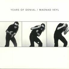 Years of Denial / Maenad Veyl mp3 Compilation by Various Artists