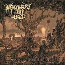 Visions of the Blind Eye mp3 Album by Wounds of Old
