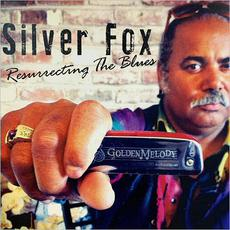 Resurrecting The Blues mp3 Album by Silver Fox