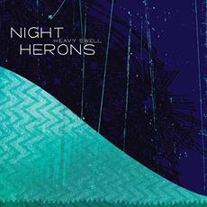 Heavy Swell mp3 Album by Night Herons