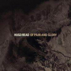 Of Pain and Glory mp3 Album by Hugo Read