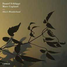 Alice's Wonderland mp3 Album by Daniel Schläppi & Marc Copland