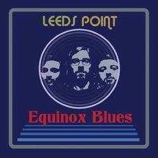 Equinox Blues mp3 Album by Leeds Point