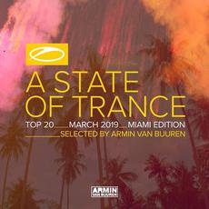 A State of Trance: Top 20: March 2019 (Miami Edition) mp3 Compilation by Various Artists