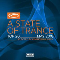 A State of Trance: Top 20: May 2018 mp3 Compilation by Various Artists
