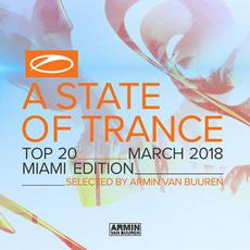 A State of Trance: Top 20: March 2018 mp3 Compilation by Various Artists