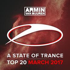 A State of Trance: Top 20: March 2017 mp3 Compilation by Various Artists