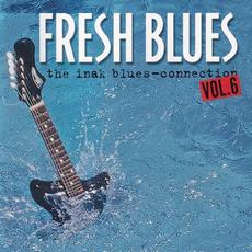 Fresh Blues: The Inak Blues - Connection, Vol.6 mp3 Compilation by Various Artists
