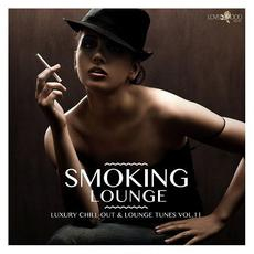 Smoking Lounge: Luxury Chill-Out & Lounge Tunes, Vol.11 mp3 Compilation by Various Artists