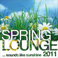Spring Lounge 2011 ...Sounds Like Sunshine mp3 Compilation by Various Artists