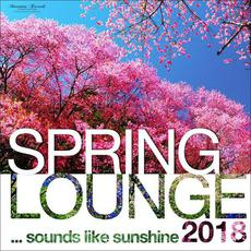 Spring Lounge 2018 ...Sounds Like Sunshine mp3 Compilation by Various Artists