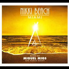 Nikki Beach Miami (Mixed By Miguel Migs and Roman Rosati) mp3 Compilation by Various Artists