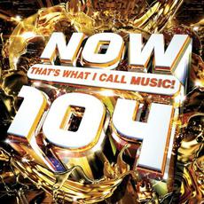 NOW That's What I Call Music! 104 mp3 Compilation by Various Artists