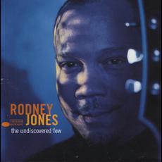 The Undiscovered Few mp3 Album by Rodney Jones