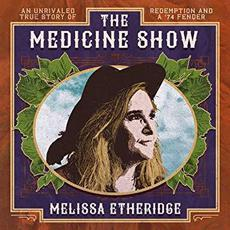 The Medicine Show mp3 Album by Melissa Etheridge