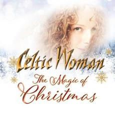 The Magic Of Christmas mp3 Album by Celtic Woman