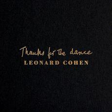 Thanks for the Dance mp3 Album by Leonard Cohen