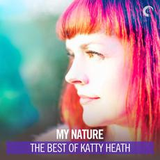My Nature: The Best of Katty Heath mp3 Compilation by Various Artists